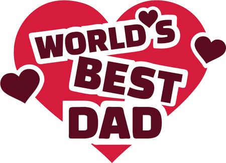 best dad: Worlds best Dad love heart Illustration