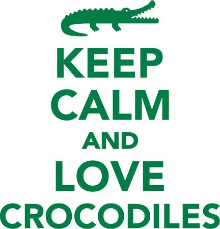 cocodrilo: Guarde la calma y ame cocodrilos