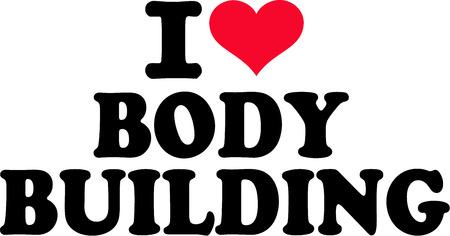 I Love Body Building
