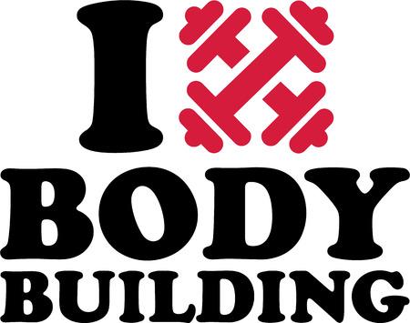 man power: I Love Body Building Barbells Illustration