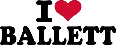 I love Ballett