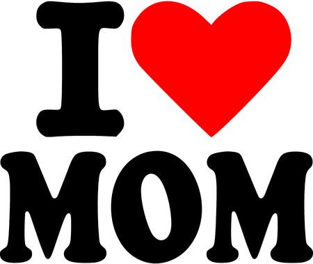 i love you symbol: I love Mom Illustration