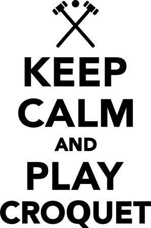 calm: Keep calm and play croquet