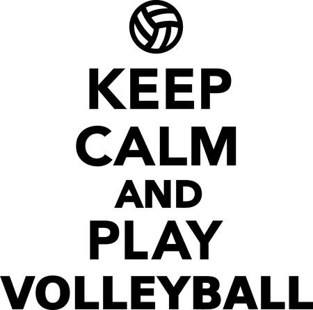pelota de voleibol: Mantener la calma y jugar a voleibol Vectores