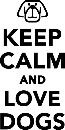 Keep calm and love dogs Stock Illustratie