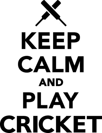 batsman: Keep Calm and Play Cricket