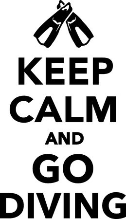 diving: Keep Calm and go diving