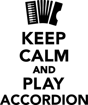 keep: Keep calm and play Accordion