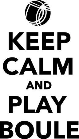 bocce: Keep calm and play boule