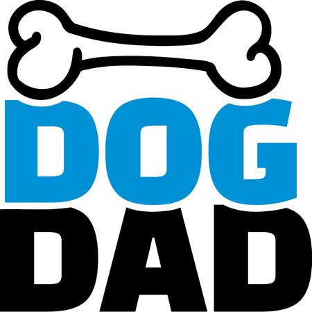 Dog Dad with bone Vector