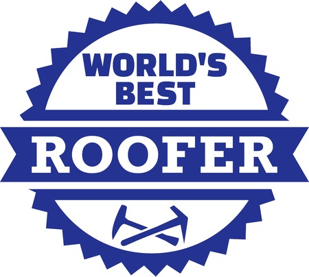 roofer: Worlds best Roofer