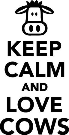 calm: Keep calm and love cows