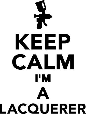 aerografo: Keep calm Im a lacquer Vectores