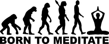 meditate: Born to Meditate evolution Illustration