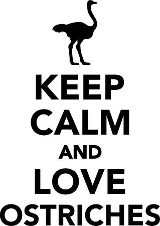emu: Keep calm and love ostriches