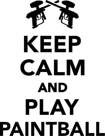 paintball: Keep calm and play Paintball