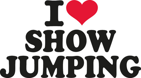 show jumping: I love show jumping