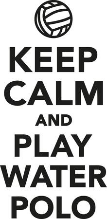 polo: Keep calm and play water polo