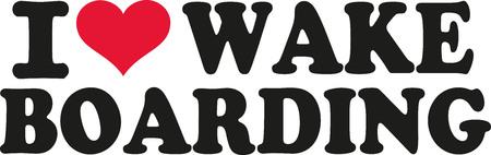 wakeboarding: I love wakeboarding