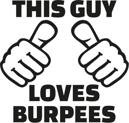 this: This guy loves burpees