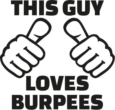 loves: This guy loves burpees
