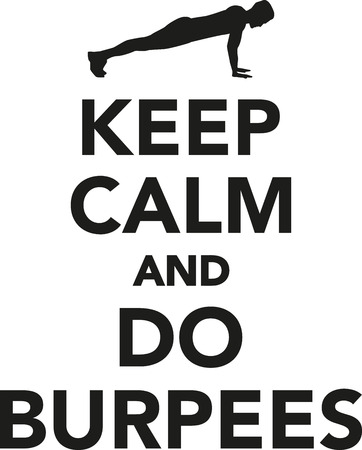 squat: Keep calm and do burpees Illustration