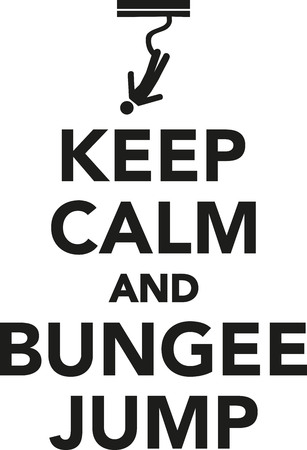 extremely: Keep calm and bungee jump