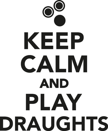 draughts: Keep calm and play draughts