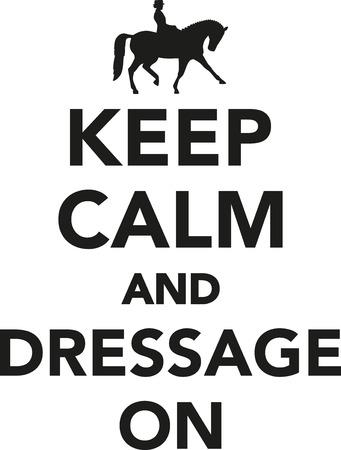 dressage: Keep calm and dressage on