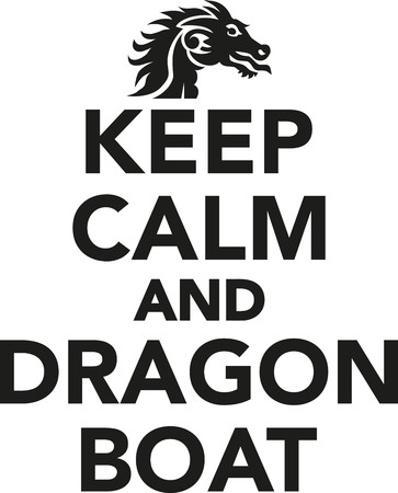 Keep Calm And Dragon Boat Vector