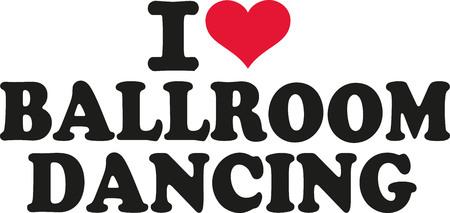 I love Ballroom Dancing Illustration