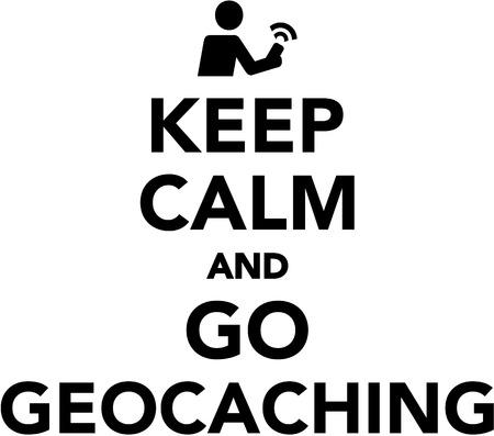 Keep calm and go geocaching Illustration