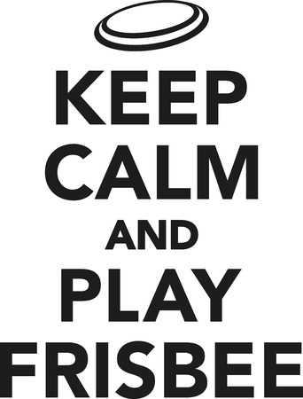 ultimate: Keep calm and play frisbee
