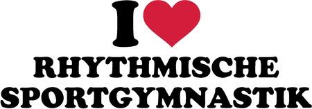 I love Rhythmic gymnastics german Çizim