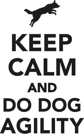Keep calm and do dog agility