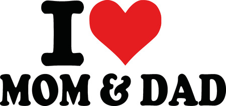 love mom: I love Mom and dad