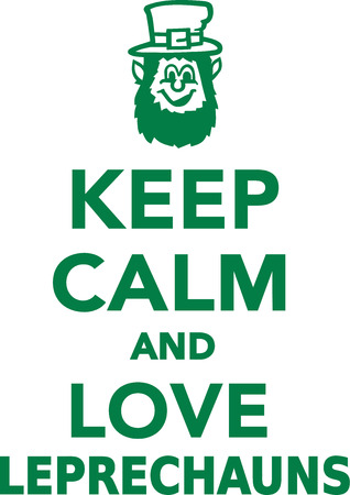 leprechauns: Keep calm and love leprechauns
