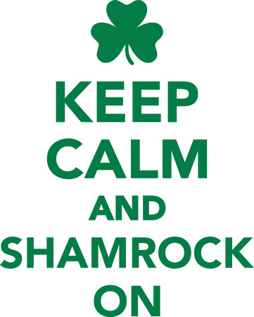 keep: Keep calm and shamrock on