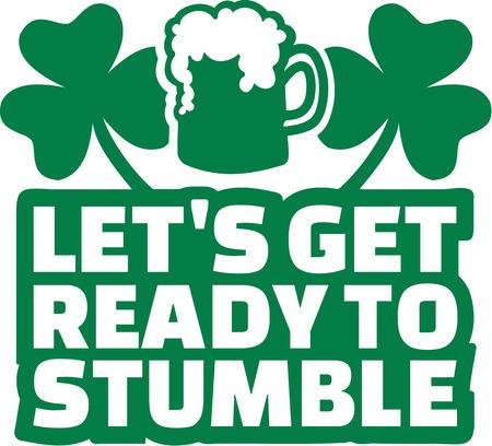 stumble: Irish party text - Lets get ready to stumble Illustration
