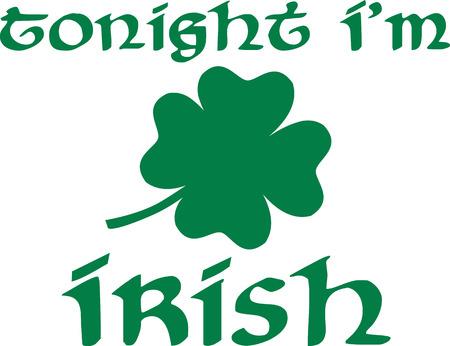 tonight: Tonight Im irish on St. Patricks Day Illustration