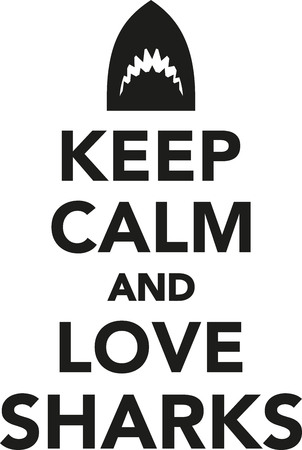 keep: Keep calm and love sharks