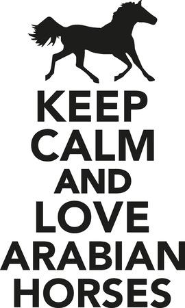 gallop: Keep calm and love arabian horses