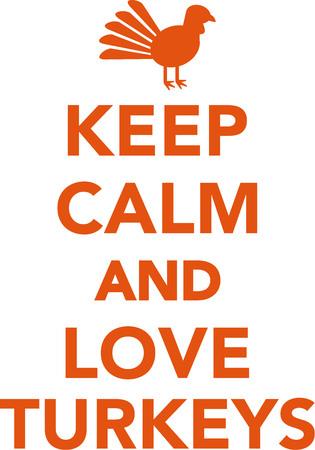 turkeys: Keep calm and love turkeys
