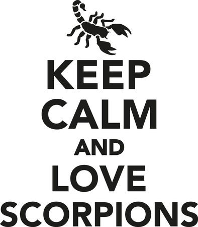 venomous: Keep calm and love scorpions