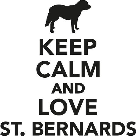 st bernard dog: Keep calm and love St. Bernards