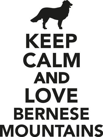 Keep calm and love Bernese mountains Stock Illustratie