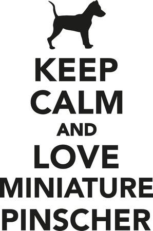 pinscher: Keep calm and love miniature pinscher Illustration