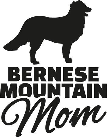 bernese: Bernese mountain Mom