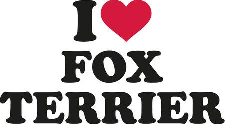 fox terrier: I love Fox Terrier