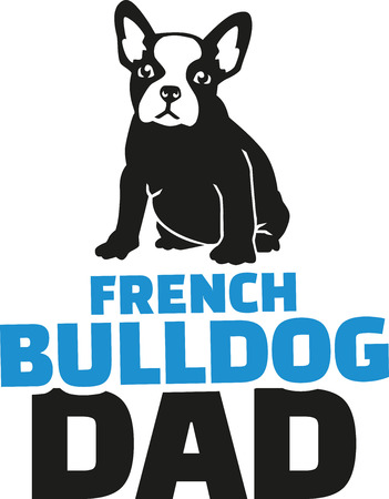 dad: French bulldog dad with dog silhouette